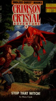 Stop That Witch! (Endless Quest Books, Crimson Crystal Adventure, No 4)