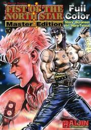 Cover of: Fist of the North Star Master Edition Volume 10