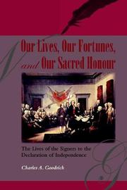 Cover of: Our Lives, Our Fortunes and Our Sacred Honour