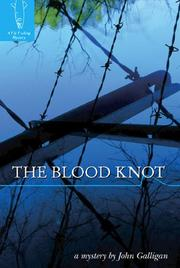 Cover of: The Blood Knot | John Galligan