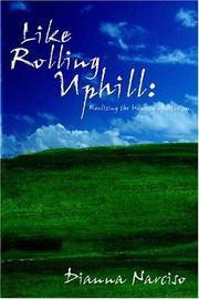 Cover of: Like Rolling Uphill by Dianna Narciso
