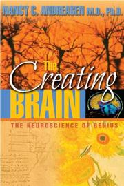Cover of: The creating brain | Nancy C. Andreasen