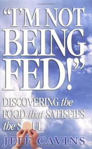 Cover of: I'm Not Being Fed