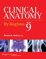 Cover of: Clinical anatomy by regions | Richard S. Snell