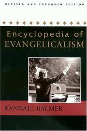 Cover of: Encyclopedia of evangelicalism