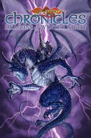 Cover of: Dragonlance - Chronicles Volume 2 by Margaret Weis, Tracy Hickman, Andrew Dabb, Steve Kurth