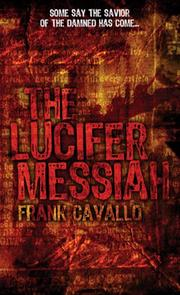 Cover of: The Lucifer Messiah | Frank Cavallo