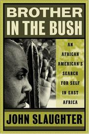 Cover of: Brother in the bush | John Slaughter
