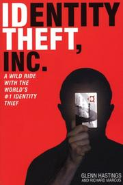 Cover of: Identity Theft, Inc. | Glenn Hastings