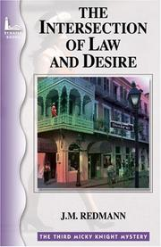 Cover of: The Intersection Of Law And Desire (Micky Knight Mystery)