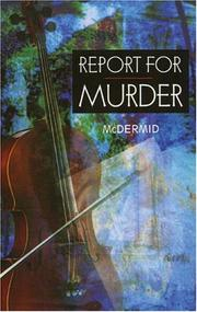 Cover of: Report for Murder | Val McDermid