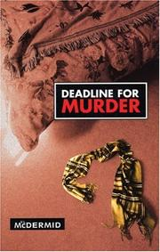 Cover of: Deadline for Murder | Val McDermid