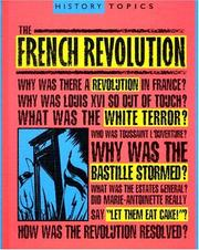 Cover of: The French Revolution (History Topics)