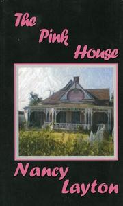 Cover of: The pink house | Nancy Layton