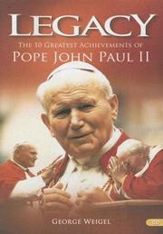 Cover of: Legacy: The 10 Greatest Achievements of Pope John Paul II