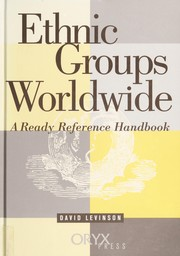 Cover of: Ethnic groups worldwide | David Levinson