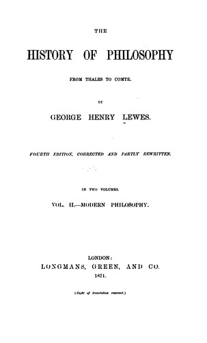 The history of philosophy from Thales to Comte. by George Henry Lewes
