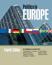 Cover of: Politics in Europe: An Introduction to the Politics of the United Kingdom, France, Germany, Italy, Sweden, ... (Politics in Europe: An Introduction to the Politics of the United)