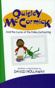 Cover of: Quigley McCormick and the Curse of the Polka-Dotted Pig | David Hollaway
