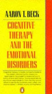 Cover of: Cognitive Therapy and the Emotional Disorders