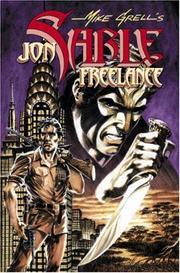 Cover of: The Complete Mike Grell's Jon Sable, Freelance Volume 4 (Complete Mike Grell's Jon Sable, Freelance)