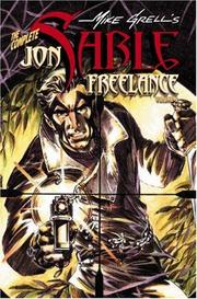 Cover of: The Complete Mike Grell's Jon Sable, Freelance Volume 5 (Complete Mike Grell's Jon Sable, Freelance)