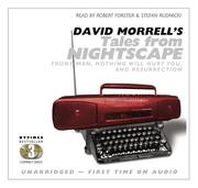 Cover of: David Morrell's Tales from Nightscape: Front Man, Nothing Will Hurt You, and Resurrection