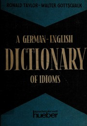 A German-English dictionary of idioms by Ronald Taylor