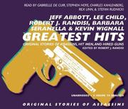 Cover of: Greatest Hits: Tales of Assasins, Hit Men and Hired Guns