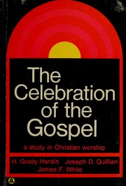 Cover of: The celebration of the gospel | H. Grady Hardin