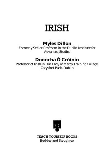 Irish a Complete Introductory Course (Teach Yourself) by Myles Dillon, Donncha O'Croinin
