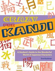 Cover of: Crazy for Kanji