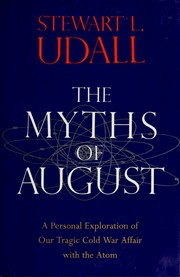 Cover of: The myths of August | Stewart L. Udall