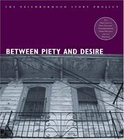 Cover of: Between Piety and Desire (Neighborhood Story Project, The) | Arlet Wylie