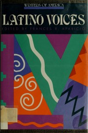 Cover of: Latino voices | Frances R. Aparicio