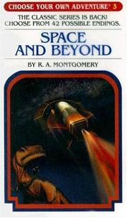 Cover of: Space and Beyond | R. A. Montgomery
