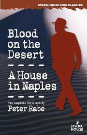 Cover of: Blood on the Desert / A House in Naples