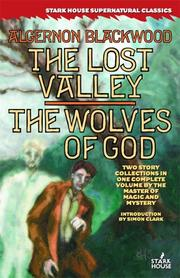 Cover of: The Lost Valley / The Wolves of God