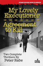 Cover of: My Lovely Executioner / Agreement to Kill