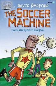 Cover of: The Soccer Machine | David Bedford