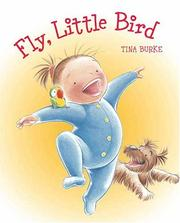 Cover of: Fly, Little Bird