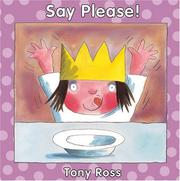 Say Please! by Tony Ross