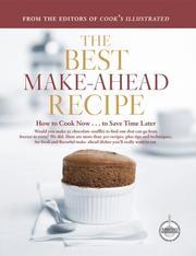 The Best Make-Ahead Recipe (The Best Recipe)