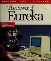 The power of Eureka