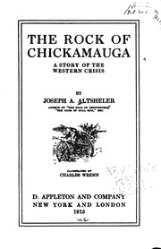 Cover of: The Rock of Chickamauga: A Story of the Western Crisis | Joseph Alexander Altsheler