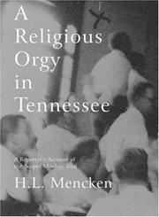 Cover of: A Religious Orgy in Tennessee | H. L. Mencken