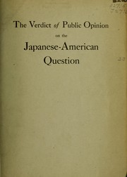 "Cover of: The Verdict of public opinion on the Japanese-American question | a symposium instituted by Cornelius Vanderbilt, jr., and founded on Peter B. Kyne's novel ""The pride of Palomar"" now appearing in Cosmopolitan magazine."