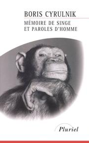 Cover of: Mémoire de singe et paroles d'homme