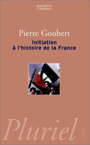 Cover of: Initiation à l'histoire de France