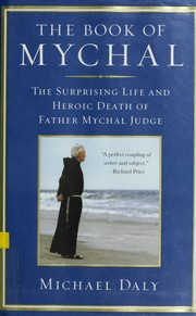 Cover of: The book of Mychal | Michael Daly